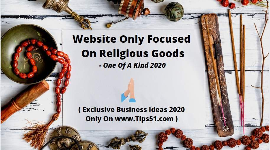 Website Only Focused On Religious Goods - One Of A Kind 2020